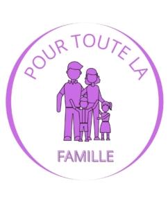 POUR TOUTE LA FAMILLE